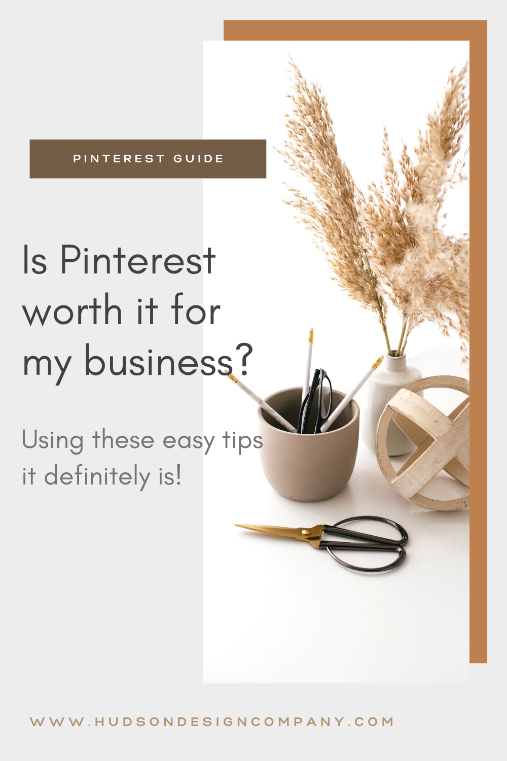 Modern Pinterest Pin Graphic Template - Is Pinterest Worth it for My Business